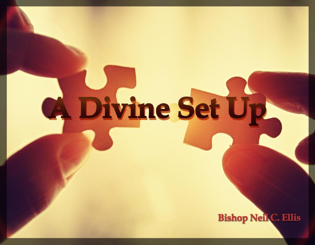 A Divine Set Up