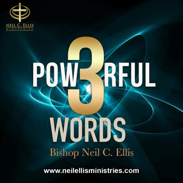 3 Powerful Words