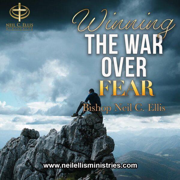 Winning The War Over Fear