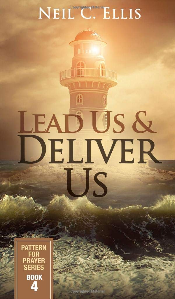Lead Us & Deliver Us